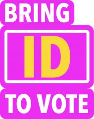 Bring ID to vote - Voter ID pilot
